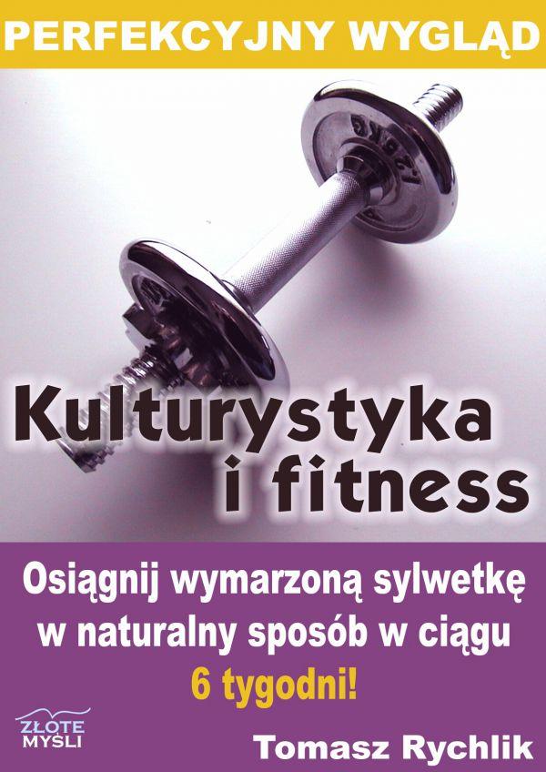 Perfekcyjny wygląd - kulturystyka i fitness (Wersja elektroniczna (PDF))
