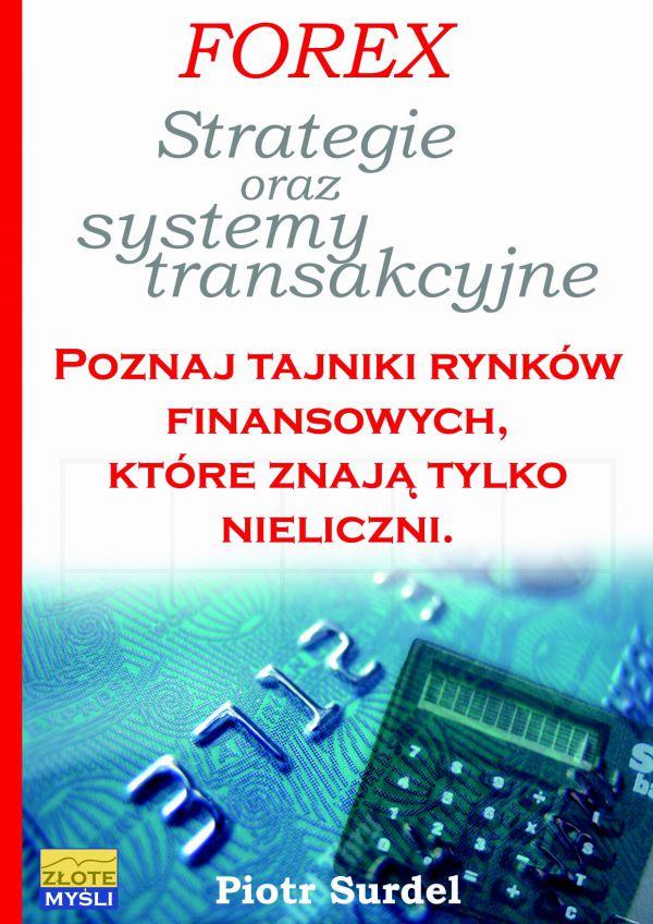 Forex 3. Strategie i systemy transakcyjne (Wersja drukowana)