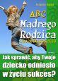 książka ABC Mądrego Rodzica: Droga do Sukcesu (Wersja elektroniczna (PDF))