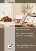 książka Wzory pism pracownika kierowane do pracodawcy (Wersja elektroniczna (PDF))