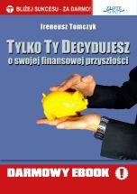 książka Tylko Ty Decydujesz (Wersja elektroniczna (PDF))