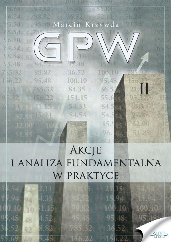 GPW II - Akcje i analiza fundamentalna w praktyce (Wersja drukowana)
