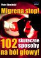 książka Migrena stop! (Wersja drukowana)