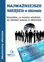 książka Najważniejsze narzędzia w ebiznesie (Wersja elektroniczna (PDF))