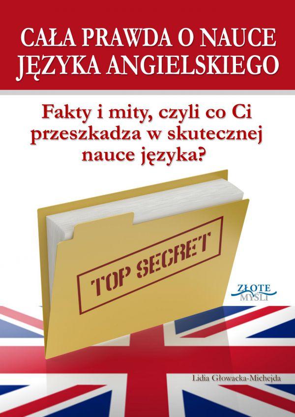 Cała prawda o nauce języka angielskiego (Wersja drukowana)