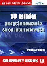 książka 10 mitów pozycjonowania stron internetowych (Wersja elektroniczna (PDF))