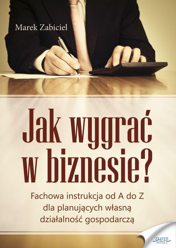 Jak wygrać w biznesie? (Wersja elektroniczna (PDF))