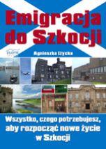 Emigracja do Szkocji - Agnieszka Iżycka
