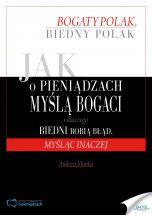 książka Jak o pieniądzach myślą bogaci i dlaczego biedni robią błąd, myśląc inaczej (Wersja audio (MP3))
