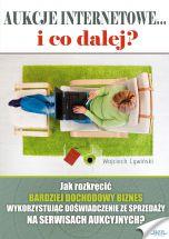 książka Aukcje internetowe... i co dalej? (Wersja drukowana)
