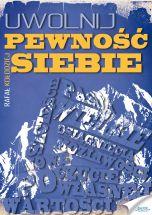 książka Uwolnij pewność siebie (Wersja elektroniczna (PDF))
