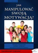 okładka książki Jak manipulować swoją motywacją
