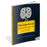 książka Manipulacja neuroperswazyjna (Wersja drukowana)