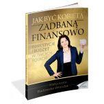książka Jak być kobietą zadbaną finansowo (Wersja drukowana)