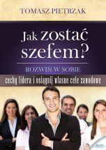 książka Jak zostać szefem (Wersja elektroniczna (PDF))