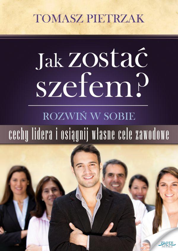 Jak zostać szefem (Wersja elektroniczna (PDF))