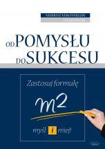 książka Od pomysłu do sukcesu (Wersja elektroniczna (PDF))