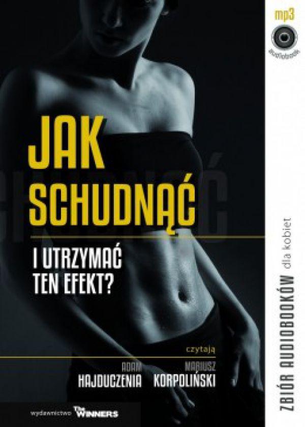 Jak schudnąć i utrzymać ten efekt – zbiór audiobooków z wypowiedziami ekspertów.