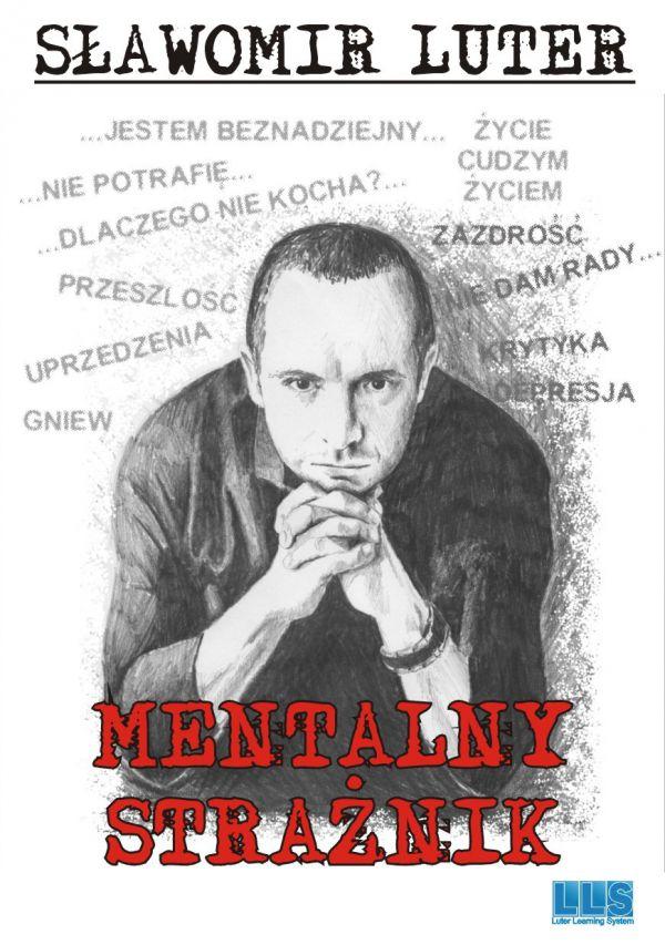 Sławomir Luter Mentalny Strażnik