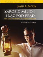 okładka książki Zarobić Milion, idąc pod prąd