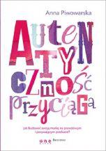 okładka książki Autentyczność przyciąga