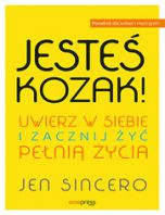 okładka książki Jesteś kozak! Uwierz w siebie i zacznij żyć pełnią życia