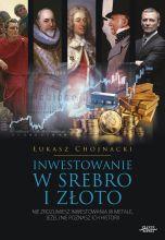 książka Inwestowanie w srebro i złoto (Wersja drukowana)
