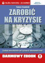 książka Zarobić na kryzysie (Wersja elektroniczna (PDF))