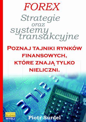 Okładka Forex 3. Strategie i systemy transakcyjne