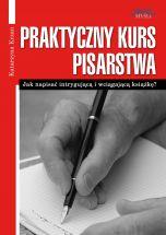 okładka - książka, ebook Praktyczny Kurs Pisarstwa