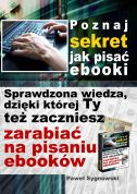 okładka - książka, ebook Poznaj sekret jak pisać ebooki
