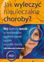 okładka - książka, ebook Jak wyleczyć nieuleczalne choroby