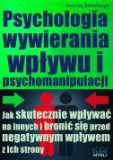 okładka książki Psychologia wywierania wpływu i psychomanipulacji