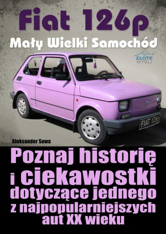 Okładka Fiat 126p. Mały Wielki Samochód