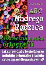 okładka książki ABC Mądrego Rodzica: Skuteczna nauka ortografii