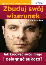 okładka - książka, ebook Zbuduj swój wizerunek