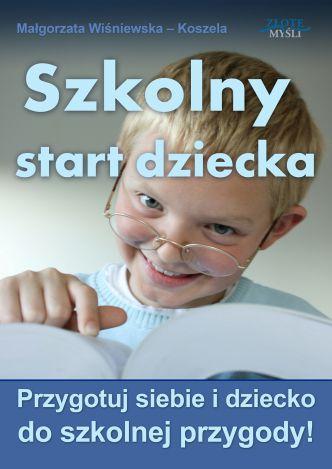 Okładka Szkolny start dziecka