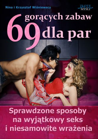 Okładka 69 gorących zabaw dla par