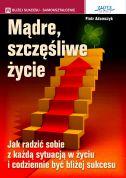 okładka - książka, ebook Mądre szczęśliwe życie