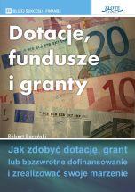 okładka książki Dotacje, fundusze i granty