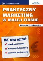 okładka - książka, ebook Praktyczny Marketing w Małej Firmie