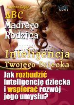 okładka - książka, ebook ABC Mądrego Rodzica: Inteligencja Twojego Dziecka