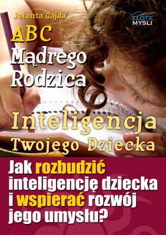 Okładka ABC Mądrego Rodzica: Inteligencja Twojego Dziecka