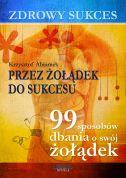 okładka - książka, ebook Zdrowy sukces. Przez żołądek do sukcesu