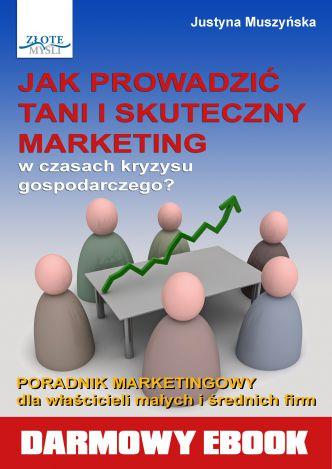 Okładka Jak prowadzić tani i skuteczny marketing?
