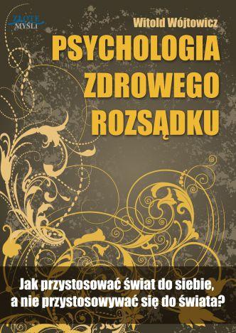 Okładka Psychologia zdrowego rozsądku