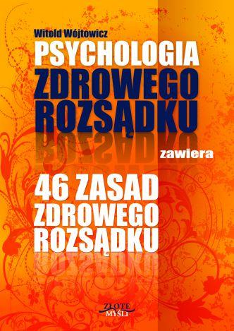 Okładka Psychologia i 46 zasad zdrowego rozsądku