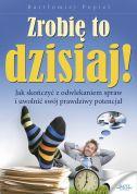 okładka - książka, ebook Zrobię to dzisiaj!