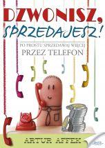 okładka - książka, ebook Dzwonisz, sprzedajesz!