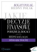 okładka książki Jakie decyzje finansowe podejmują bogaci i dlaczego biedni robią błędy, działając inaczej